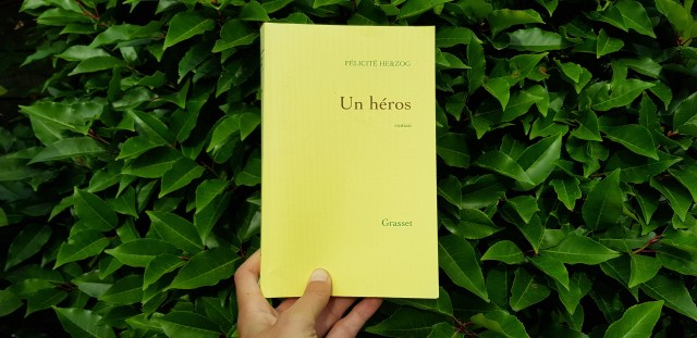Un héros de Félicité Herzog