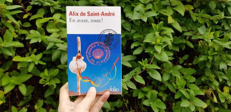 En avant route ! Alix de Saint-André