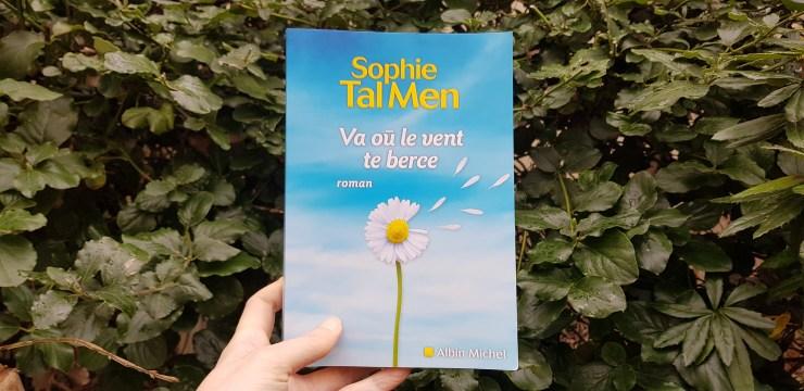 Va où le vent te berce de Sophie Tal Men