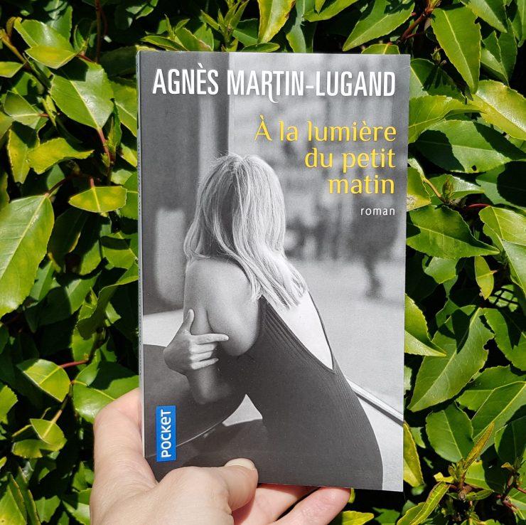 A la lumière du petit matin d'Agnès Martin-Lugand