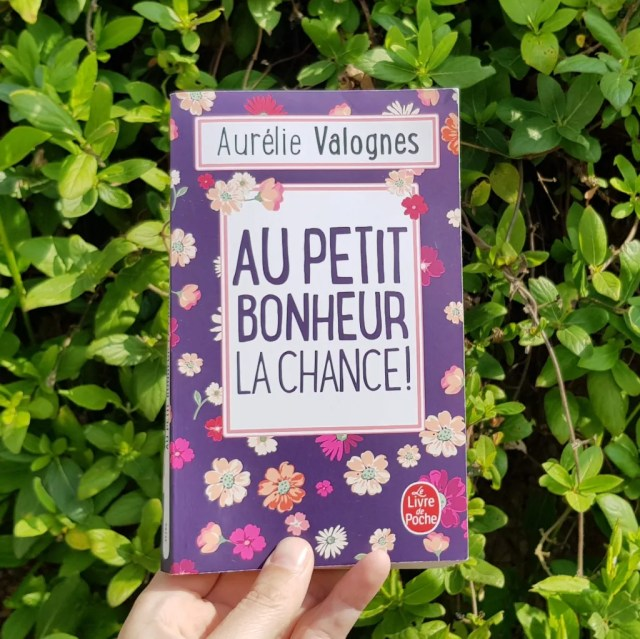 Au petit bonheur la chance ! d'Aurélie Valognes