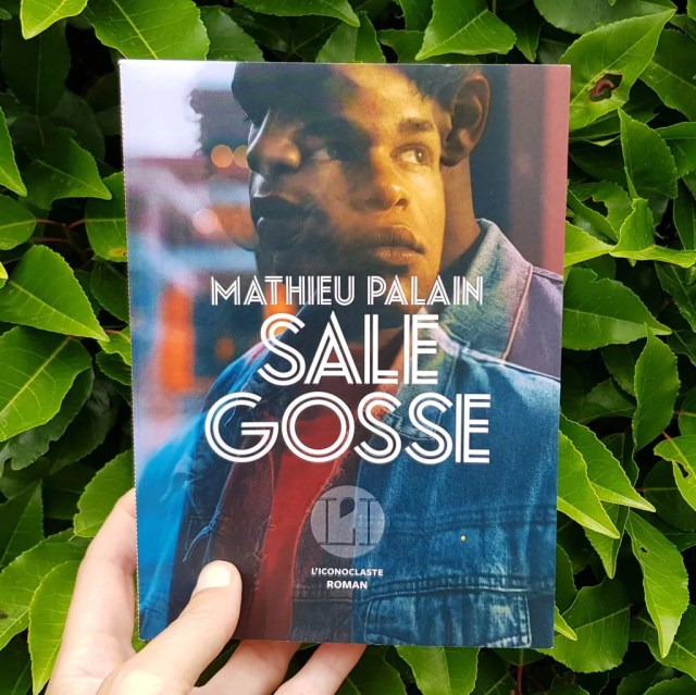 Sale gosse - Mathieu Palain