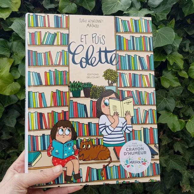 Et puis Colette - Mathou et Sophie Henrionnet