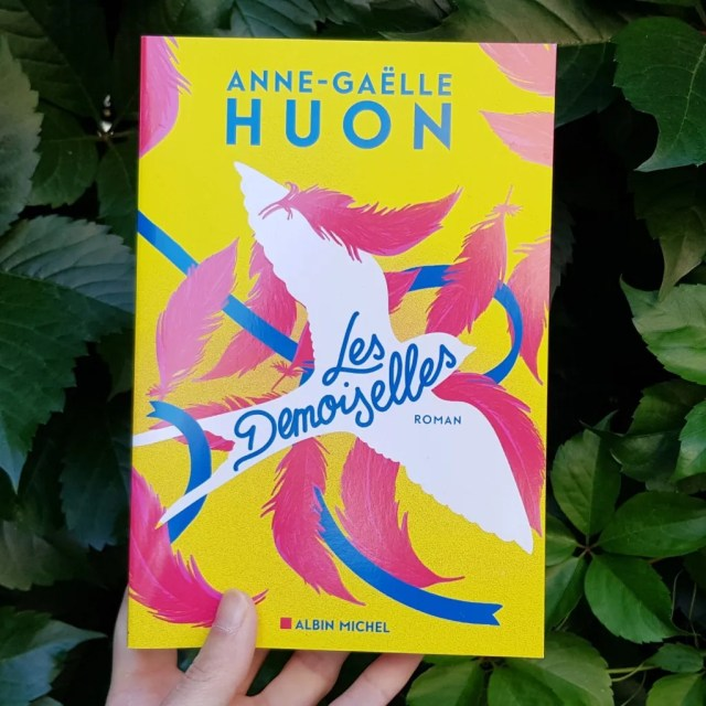 Les demoiselles d'Anne Gaëlle HUON