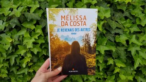Je revenais des autres - Melissa Da Costa