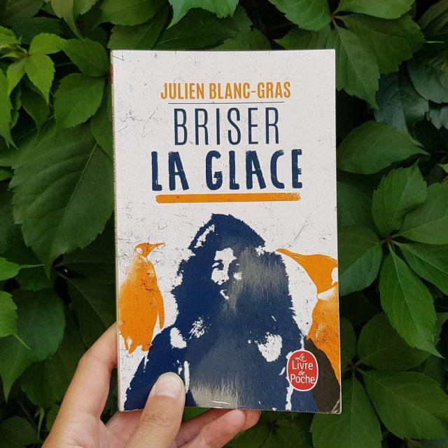 Briser la glace - Julien Blanc-Gras
