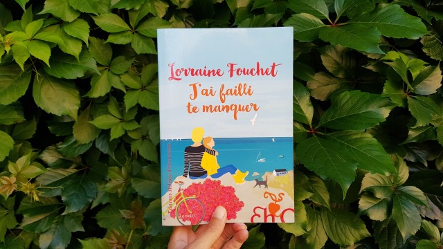 J'ai failli te manquer - Lorraine Fouchet