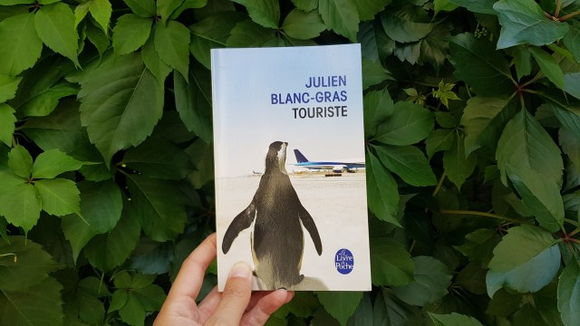 Touriste - Julien Blanc-Gras
