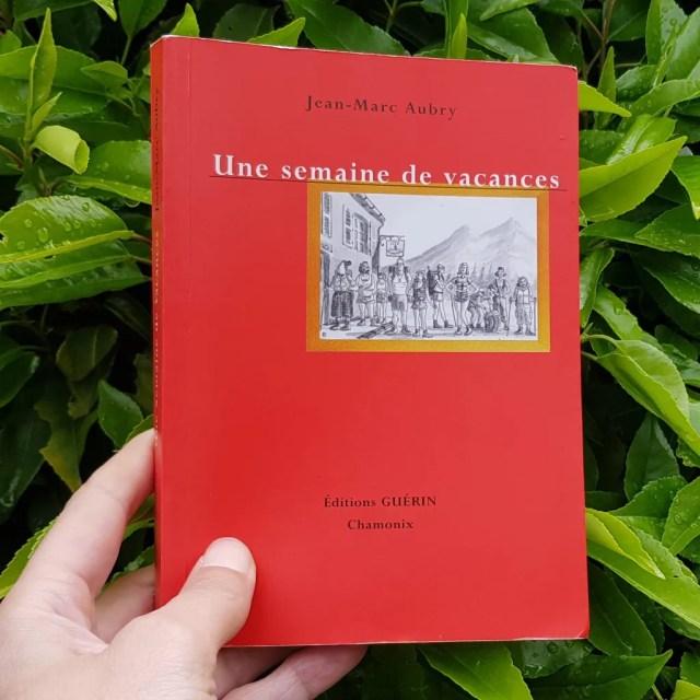 Une semaine de vacances de Jean-Marc Aubry