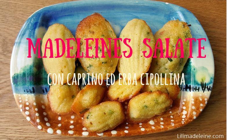 Madeleines salate con caprino ed erba cipollina