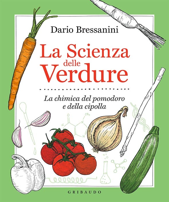 La scienza delle verdure Dario Bressanini
