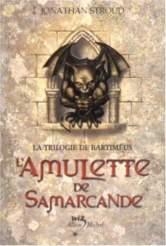 Couverture de L'amulette de Samarcande de Jonathan Stroud : une gargouille qui tient une amulette