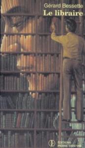 Le libraire de Gérard Bessette : l'existentialisme et le passage de la Grande Noirceur à la Révolution tranquille