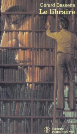 Couverture de Le libraire de Gérard Bessette