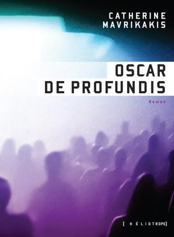Couverture d'Oscar De Profundis de Catherine Mavrikakis : une foule aux silhouettes anonymes