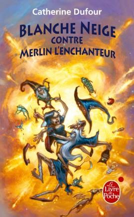DUFOUR, Catherine, Blanche Neige contre Merlin l'enchanteur (Quand les dieux buvaient, 2), Paris, Le Livre de Poche, coll. «Fantasy», 2009. Avis lecture sur lilitherature.com.
