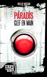 Couverture Paradis, clef en main, Coups de tête : un bouton rouge