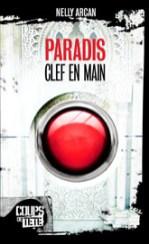 Couverture de Paradis, clef en main de Nelly Arcan : un gros bouton rouge