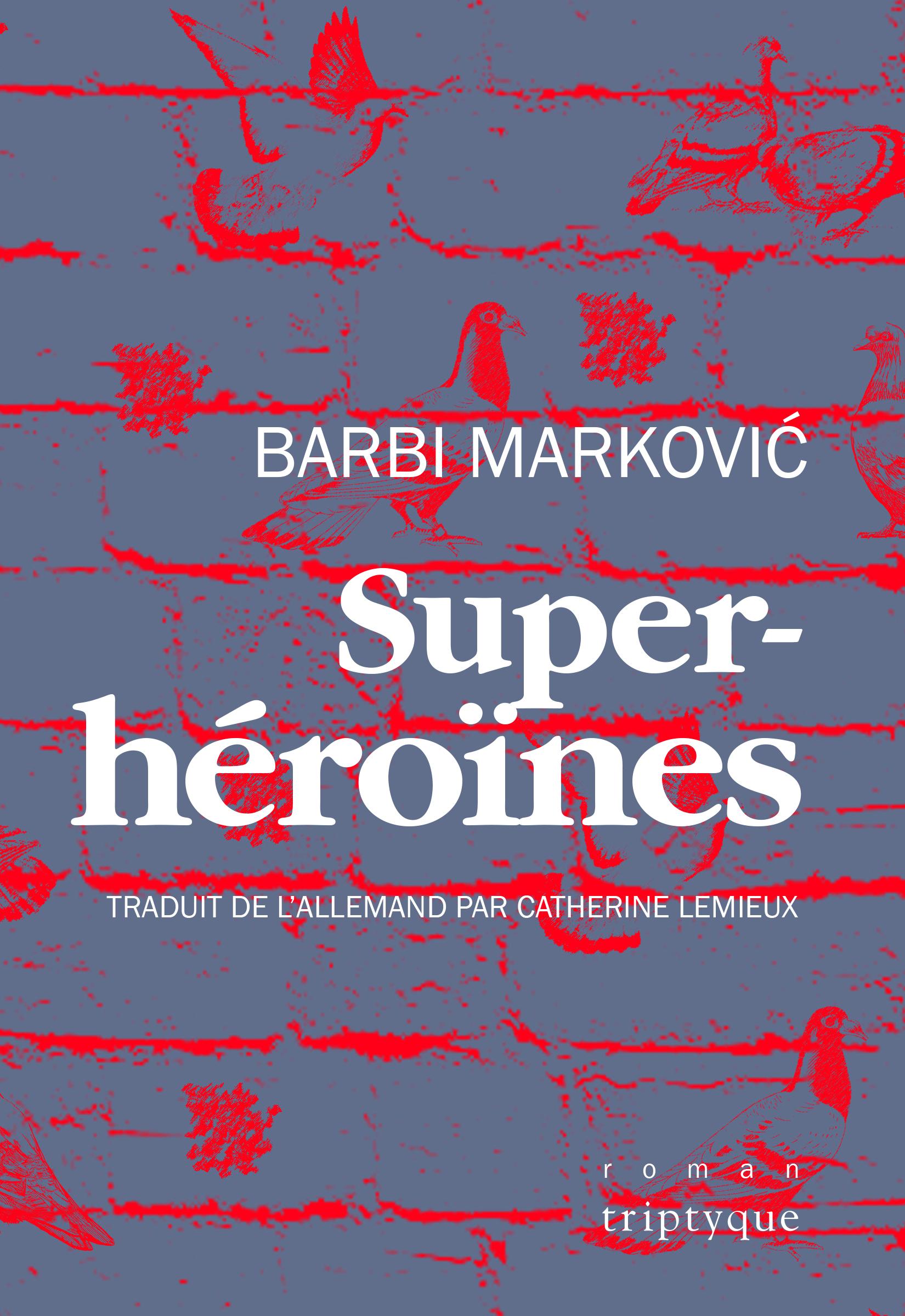 Couverture de Superhéroïnes de Barbi Marković : un mur de briques