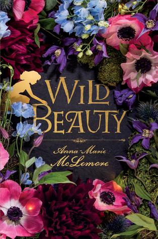 Couverture du roman Wild Beauty d'Anna-Marie-McLemore : plein de fleurs colorées