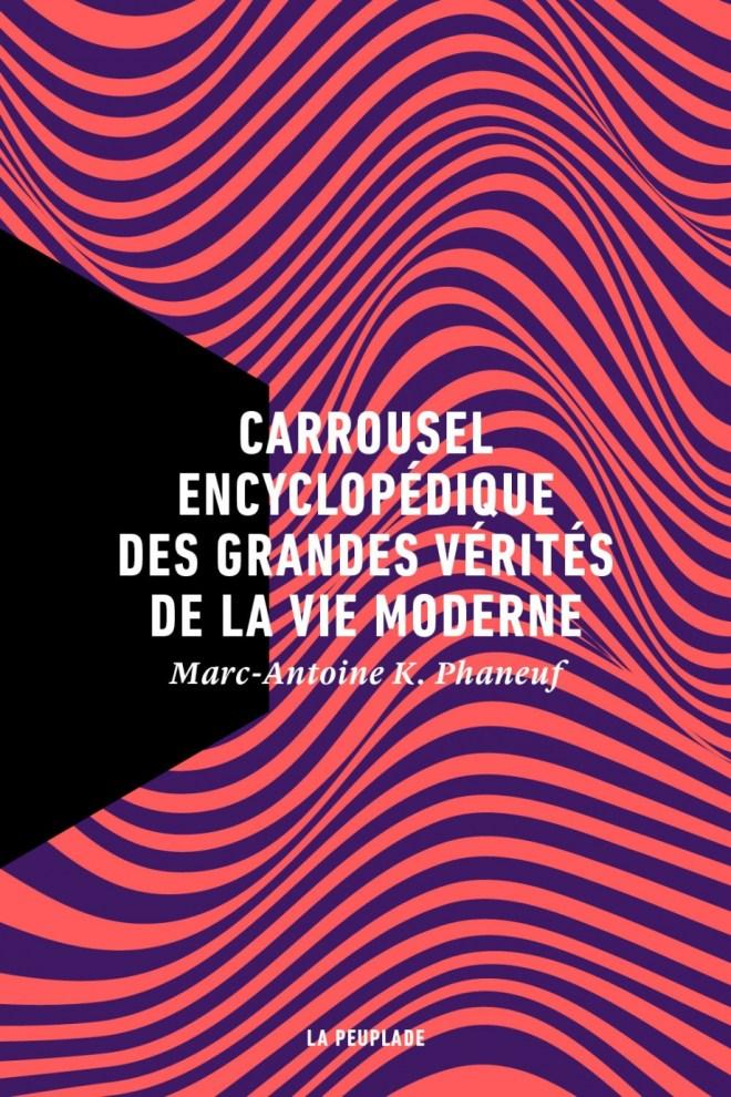 Couverture du Carrousel encyclopédique des grandes vérités de la vie moderne
