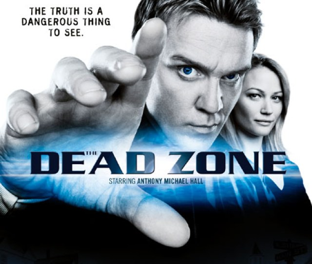 I Have Just Finished The Third Season Of The Dead Zone And Let Me Tell You Right Off This Series Just Gets Better And Better