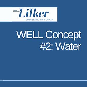 WELL Concept #2: Water