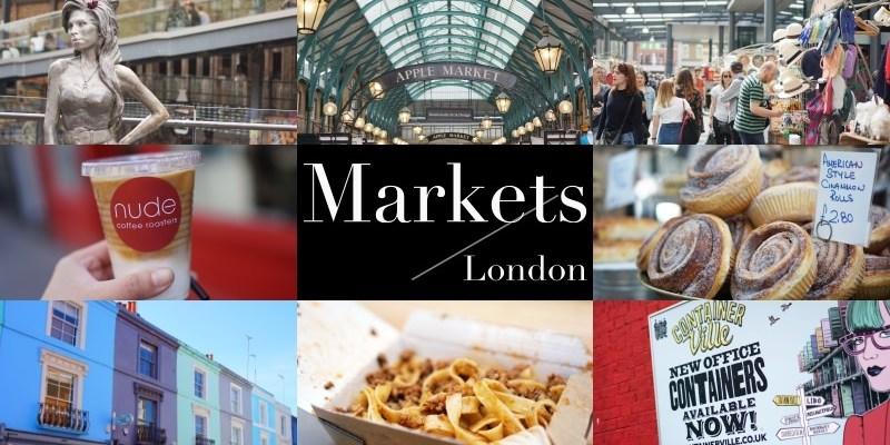 2021英國倫敦市集攻略 8大市集交通、營業時間、美食注意事項總整理