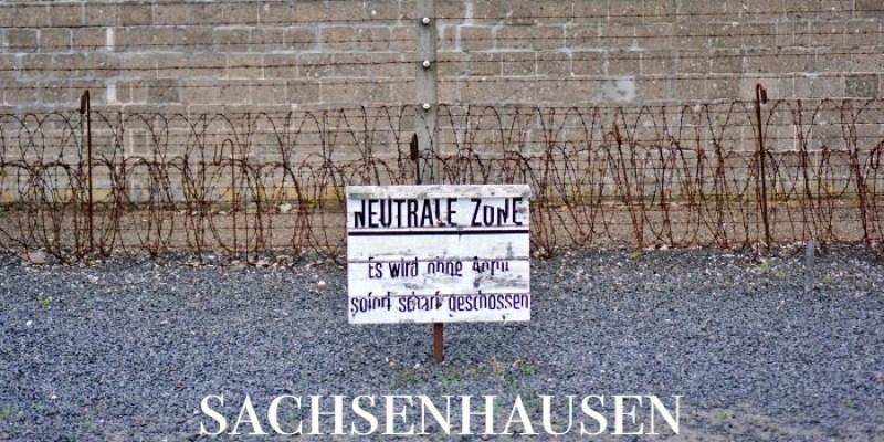 【薩克森豪森集中營】柏林出發交通、集中營導覽,不容遺忘的納粹痕跡