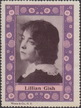 Lillian Gish portrait - stamp By Wentz & Co. NY 1914