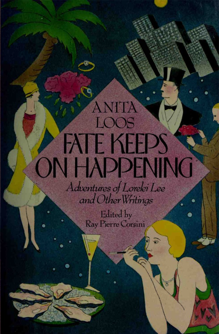 Fate keeps on happening : adventures ofLorelei Lee and other wri