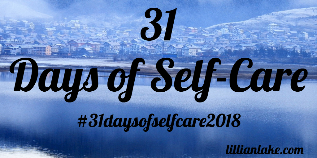 31 Days of Self-Care 2018 is Here!