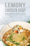 Lemony Chicken Soup - packed with veggies and rotisserie chicken breast- high protein, low carb, super low fat and still comfort food! #lillieeatsandtells #lillielovemacros #macrofriendly