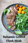 recipe for balsamic grilled flank steak by www.lillieeatsandtells.com
