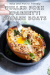 www.lillieeatsandtells.com recipe for pulled pork spaghetti squash boats with a fried egg