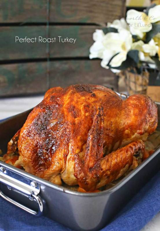 How to Roast the Perfect Turkey - so full of flavor and a hit any holiday or day of the year, but especially Thanksgiving!!