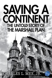 From Miriam Murphy. Publisher description: The imperial powers of the nineteenth century, having weakened one another in World War I, destroyed themselves in World War II. In the aftermath of the war, Europe was in shambles. Nearly all of France, Germany, Italy, and Poland had been devastated. Bridges and roads were gone. Rivers and canals were clogged with sunken ships and fallen bridges. Unexploded bombs and shells littered fields. Postwar inflation whipsawed the survivors: cigarettes, coffee, and chocolate were better currencies than Deutsche marks. Prices rose in Italy to thirty-five times their prewar level. Before the year was over, disastrous harvests across the continent would leave Europeans hungry, and, in some places, even starving. Only two great powers remained strong enough to consider taking over, or materially influencing, Europe - the United States and the Soviet Union. United States Secretary of State George C. Marshall had a plan. Here's the story of that plan and the fascinating man who put it together.
