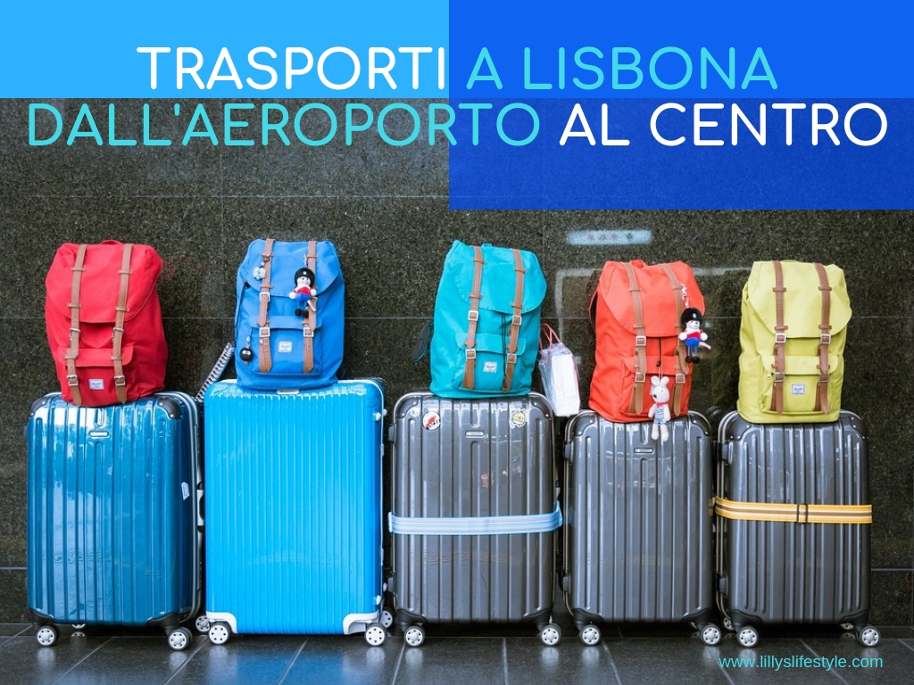 aeroporto lisbona trasporti per il centro