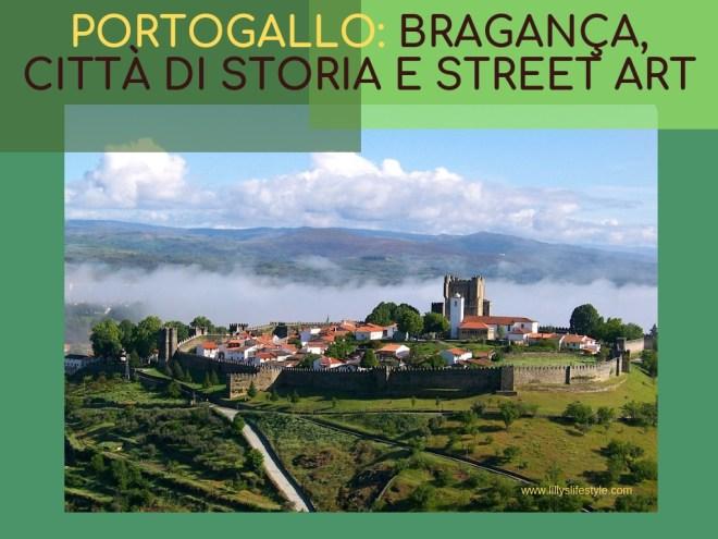 Bragança, città di storia e street art