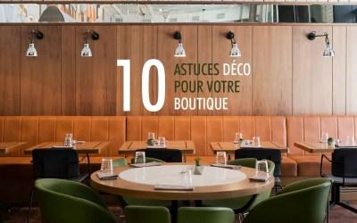 10 astuces décoration pour votre boutique