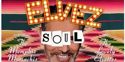 El Vez Cinco De Mayo Soul Show
