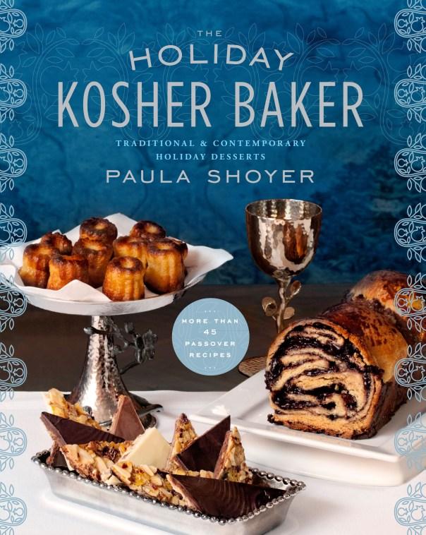 The Holiday Kosher Baker by Paula Shoyer