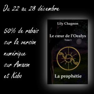 Le tome 1 du cœur de l'Oealys, la prophétie est en promotion!