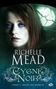 Cygne noir, tome 2: Reine des ronces