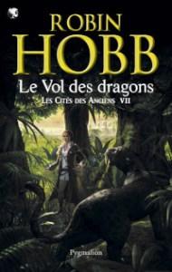 Les Cités des Anciens, tome 7: Le Vol des dragons