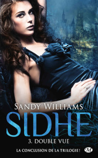 Sidhe, tome 3: Double-vue