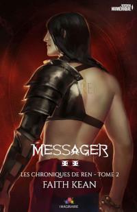 Les chroniques de Ren, tome 2: Messager