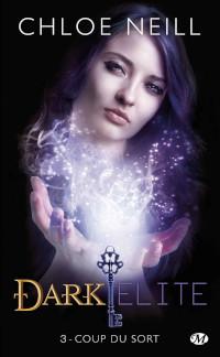 Dark Elite, tome 3: Coup du sort