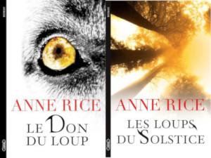 Les chroniques du don du loup d'Anne Rice