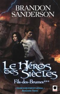 Fils-des-Brumes, tome 3: Le Héros des siècles
